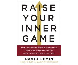 Raise Your Inner Game - Hardcover Book (free shipping)