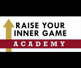 Raise Your Inner Game ACADEMY